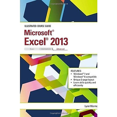 Illustrated Course Guide: Microsoft Excel 2013 Advanced, Used Book (9781285093413)