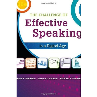 The Challenge of Effective Speaking in a Digital Age, New Book (9781285094847)