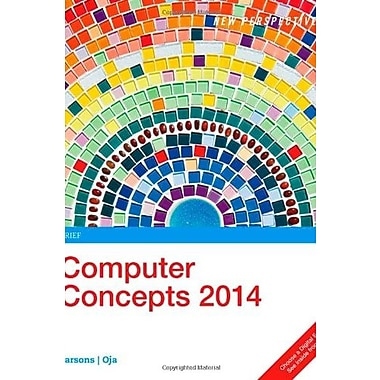 New Perspectives on Computer Concepts 2014: Brief, New Book (9781285097695)