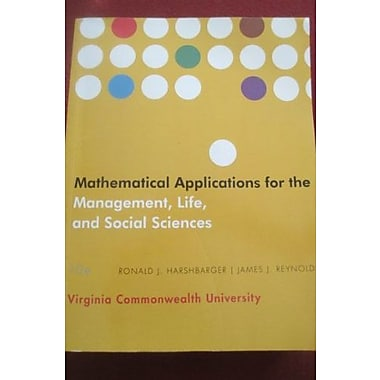 Mathematical Applications for The MGMT/Life/Social Custom for Virginia Commonwealth University, Used Book (9781285137551)