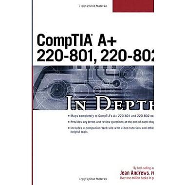 CompTIA A+ 220-801, 220-802 In Depth, New Book (9781285160689)