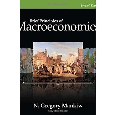 Brief Principles of Macroeconomics, New Book (9781285165929)