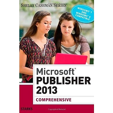 Microsoft Publisher 2013: Comprehensive (Shelly Cashman), New Book (9781285167275)