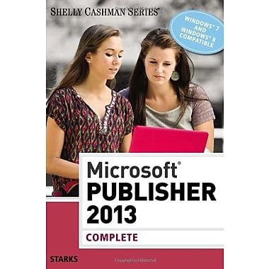 Microsoft Publisher 2013: Complete, Used Book (9781285167329)