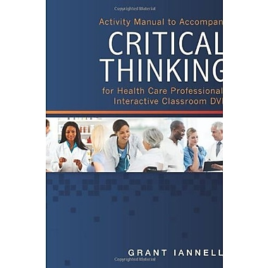 Critical Thinking Learning Lab Activity Manual (9781285167855)