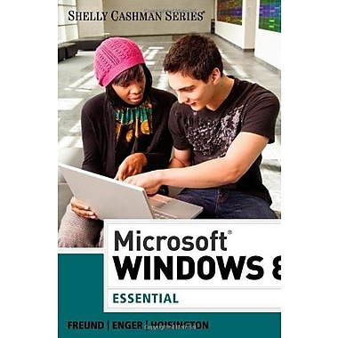 Microsoft Windows 8: Essential, Used Book (9781285168906)