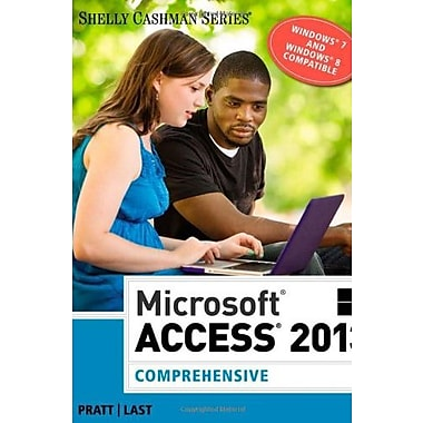 Microsoft Access 2013: Comprehensive, Used Book (9781285168968)