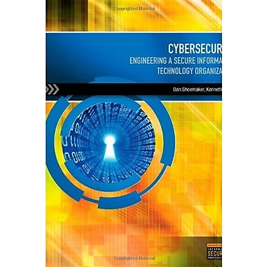 Cybersecurity: Engineering a Secure Information Technology Organization (9781285169903)