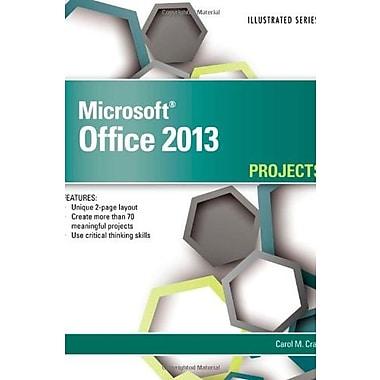 Microsoft Office 2013: Illustrated Projects, Used Book (9781285170329)
