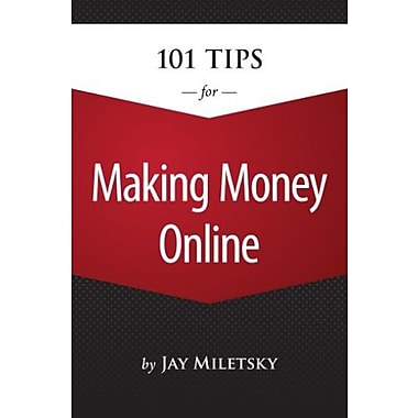 101 Tips for Making Money Online, New Book (9781285179452)