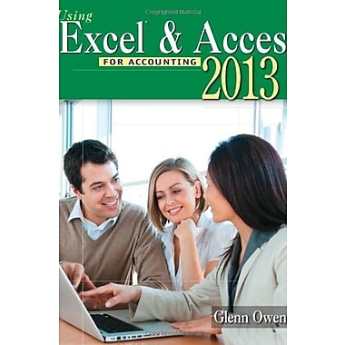 Using Microsoft Excel and Access 2013 for Accounting (with Student Data CD-ROM) (9781285183473)