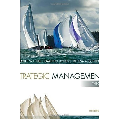 Strategic Management: Theory: An Integrated Approach, New Book (9781285184494)