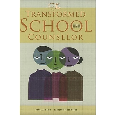 The Transformed School Counselor, New Book (9781285191201)