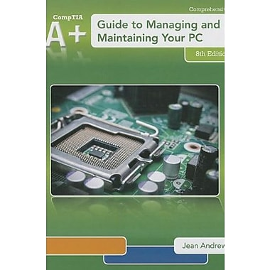 A+ Guide to Managing & Maintaining Your PC Used Book (9781285193168)