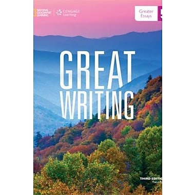 Great Writing 5: Greater Essays (9781285194967)