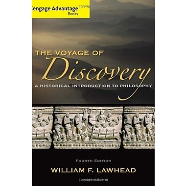 Cengage Advantage Series: Voyage of Discovery: A Historical Introduction to Philosophy, Used Book (9781285195933)