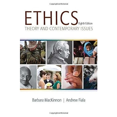 Ethics: Theory and Contemporary Issues (9781285196756)