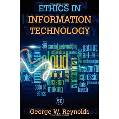 Ethics in Information Technology (9781285197159)