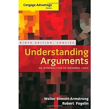 Cengage Advantage Books: Understanding Arguments, Concise Edition, New Book (9781285197395)