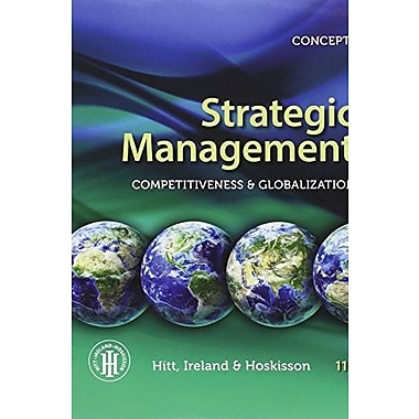 Strategic Management: Concepts: Competitiveness and Globalization, New Book (9781285425184)