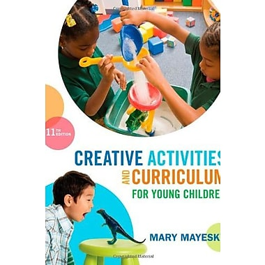 Creative Activities and Curriculum for Young Children, New Book (9781285428178)