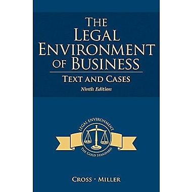 The Legal Environment of Business: Text and Cases, New Book (9781285428949)