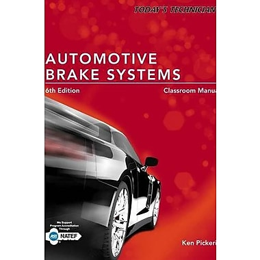 Today's Technician: Automotive Brake Systems, Classroom and Shop Manual Prepack, Used Book (9781285429700)