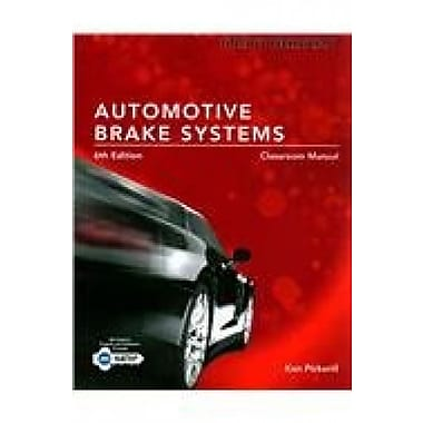 Today's Technician: Automotive Brake Systems, Classroom Manual, Used Book (9781285429717)