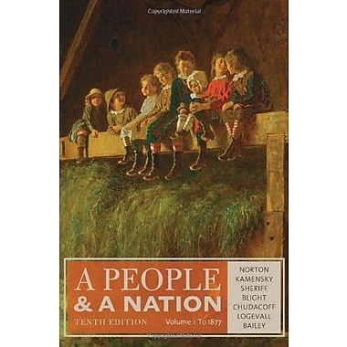 A People and a Nation, Volume I: to 1877, New Book (9781285430829)