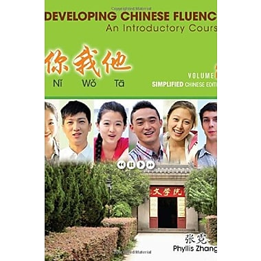 Ni Wo Ta: Developing Chinese Fluency: An Introductory Course Simplified, Volume 2, New Book (9781285433462)
