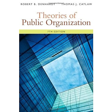 Theories of Public Organization, New Book (9781285436333)