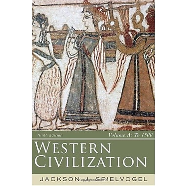 Western Civilization: Volume A: To 1500, Used Book (9781285436586)