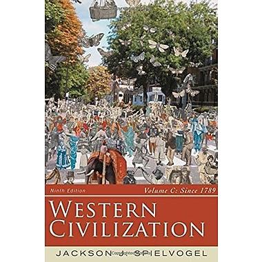 Western Civilization: Volume C: Since 1789, Used Book (9781285436623)