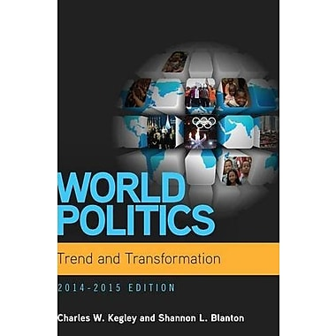World Politics: Trend and Transformation, 2014 - 2015 (Book Only), Used Book (9781285437330)