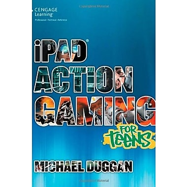 iPad Action Gaming for Teens (For Teens (Course Technology)), New Book (9781285440095)