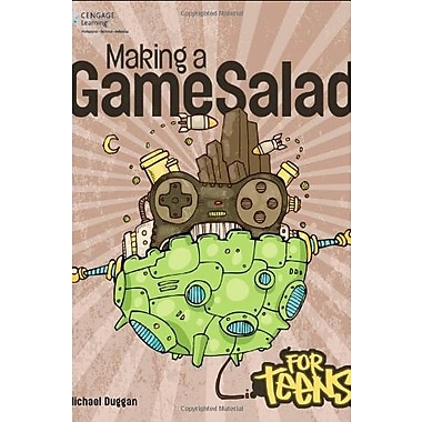 Making a GameSalad for Teens (For Teens (Course Technology)), New Book (9781285440118)