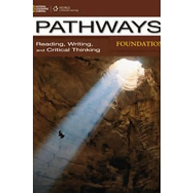 Pathways Foundations:Reading, Writing, and Critical Thinking: Text with Online Access Code (9781285442136), New Book