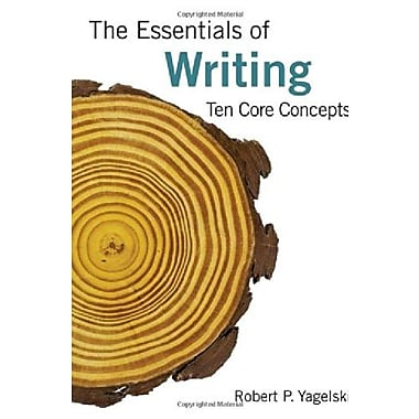 The Essentials of Writing: Ten Core Concepts, New Book (9781285442990)