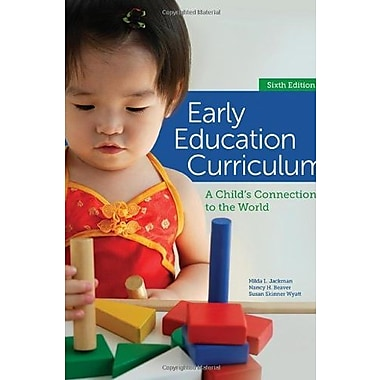 Early Education Curriculum: A Child's Connection to the World, Used Book (9781285443256)
