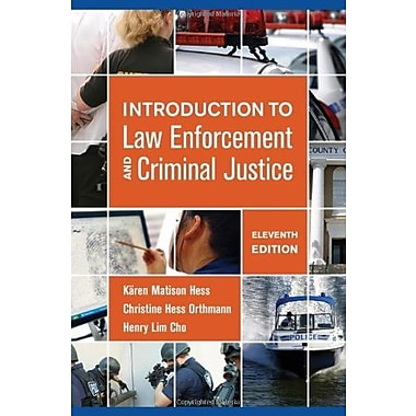 Introduction to Law Enforcement and Criminal Justice, New Book (9781285444321)