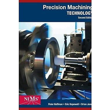 Precision Machining Technology, Used Book (9781285444543)