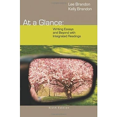 At a Glance: Writing Essays and Beyond with Integrated Readings, Used Book (9781285444642)