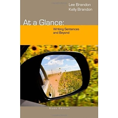 At a Glance: Writing Sentences and Beyond, New Book (9781285444659)