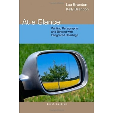 At a Glance: Writing Paragraphs and Beyond, with Integrated Readings, New Book (9781285444680)