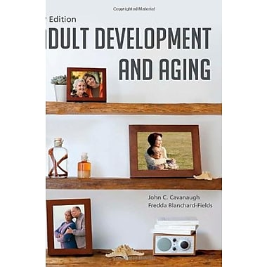Adult Development and Aging, Used Book (9781285444918)