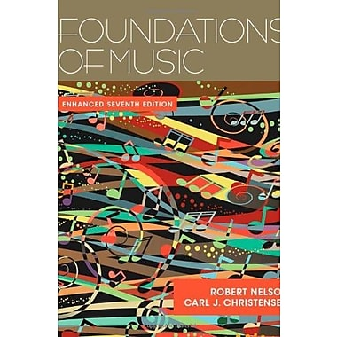 Foundations of Music, Enhanced (with Premium Website Printed Access Code), New Book (9781285446165)