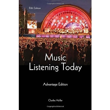 Music Listening Today, Cengage Advantage Edition, New Book (9781285446189)