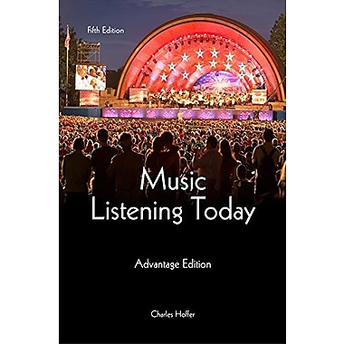 Music Listening Today, Cengage Advantage Edition (Book Only), Used Book (9781285446196)