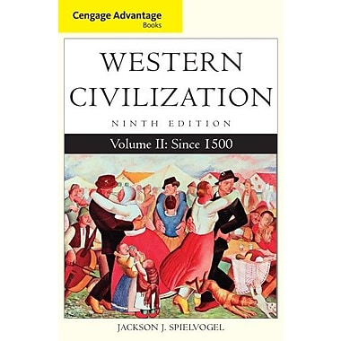 Cengage Advantage Books: Western Civilization, Volume II: Since 1500, New Book (9781285448510)