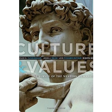 Culture and Values: A Survey of the Western Humanities, Used Book (9781285449326)